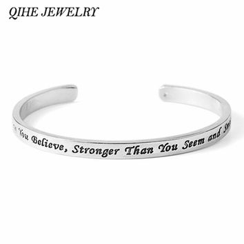 You're Braver Than You Believe, Stronger Than You Seem and Smarter Than You Think Open Bangle