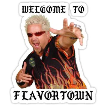 'Welcome to Flavortown' Sticker by zbub