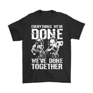 ESB8HB Everything We've Done We've Done Together The Walking Dead Shirts