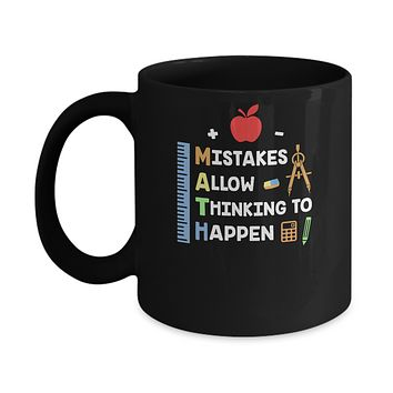 Mistakes Allow Thinking To Happen Math Teacher Gift Mug