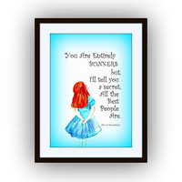 Alice in wonderland Quote, Printable Movie Wall decor, picture decals, decors, Disney decal ,book Quotes, you are entirely bonkers but i ll