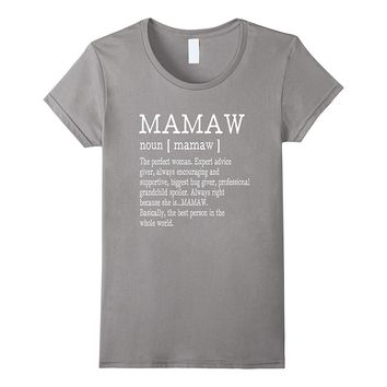 Mamaw Definition Grandma Mother Day Gifts Women T-Shirt