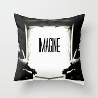 IMAGINE Throw Pillow by Chrisb Marquez