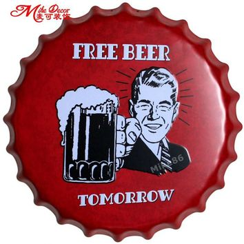 Free Beer Tomorrow bottle cap tin sign