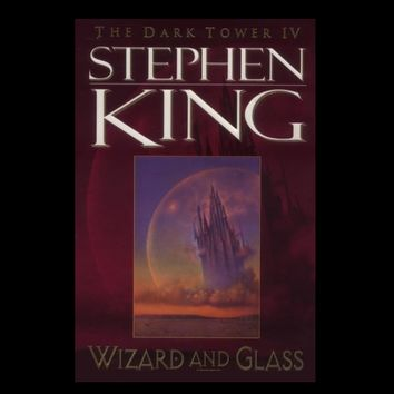 Wizard and Glass (Dark Tower) (Vol IV) by Stephen King (Paperback)