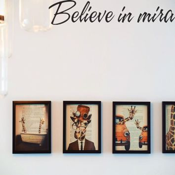 Believe in miracles Style 16 Die Cut Vinyl Decal Sticker Removable