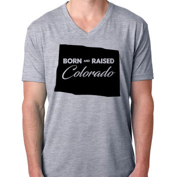 Born and Raised Colorado V Neck T Shirt