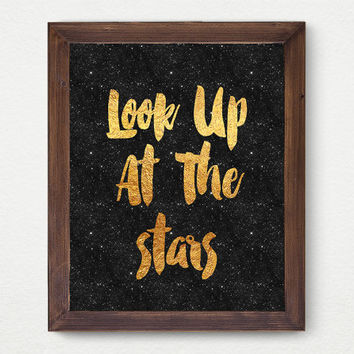 Look Up at the Stars, Space Gold Faux Foil Matte Art Print - Gold Office Decor - Girly Minimalist Art, Room Decor,  Great Gift Card Idea