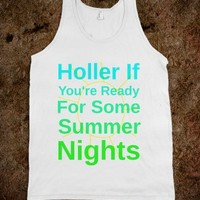 Holler If You're Ready For Some Summer Nights