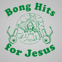 Bong Hits For Jesus Crewneck Sweatshirt