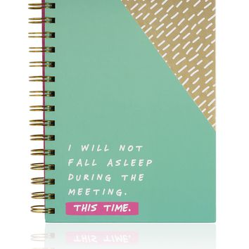 I Will Not Fall Asleep During This Meeting Spiral Notebook in Teal and Gold