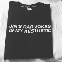 OKOUFEN KPOP sytle BTS JIN'S DAD JOKES IS MY AESTHETIC t-shirt tumblr fashion summer style high quality tops tees shirt letter