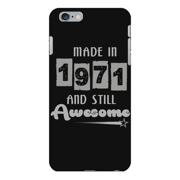 made in 1971 and still awesome iPhone 6 Plus/6s Plus Case