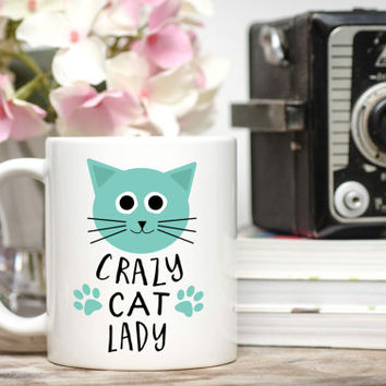 Crazy Cat Lady Mug / Cat Lovers Gift / Funny Cat Mug / 11 or 15 oz. Mug / Free Gift Wrap Upon Request / Cat Coffee Mug