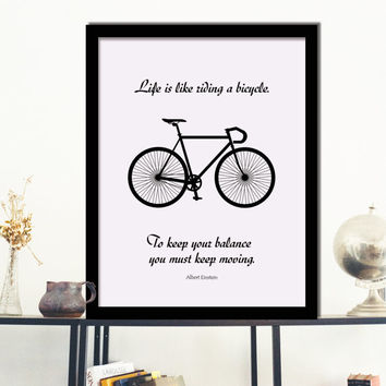 Inspirational Quote Poster Print  Life is like riding a bicycle Typography Wall Art Decor Housewares Instant Download