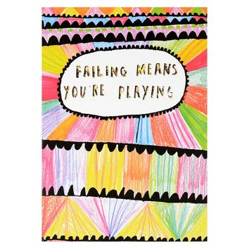 Failing Means You're Playing Greeting Card