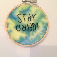 Stay Weird Tie Dye Embroidery Wall Hanging
