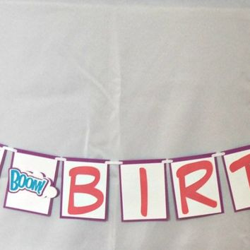 Superhero Happy Birthday Banner, Super Girls Birthday Party Banner, Heroes Party Decorations