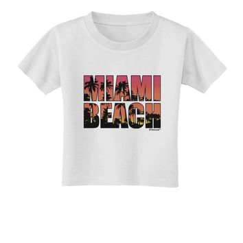 Miami Beach - Sunset Palm Trees Toddler T-Shirt by TooLoud