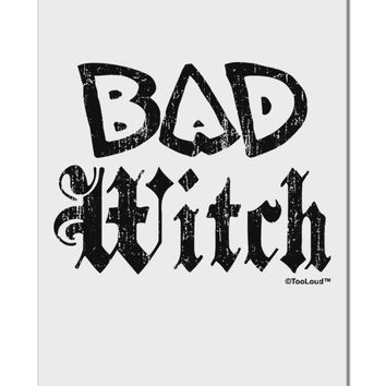 "Bad Witch Distressed Aluminum 8 x 12"" Sign"