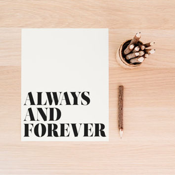 """PRINTABLE Art """"Always and Forever"""" Typography Art Print Black and White Love art Print Wedding Art Print Husband and Wife"""