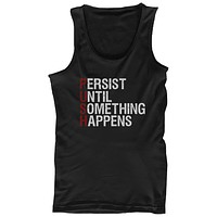 PUSH Persist Until Something Happens Men's Work Out Gym Sleeveless Tanktop