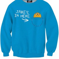 Jake's In Here Sweatshirt