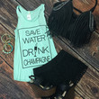 Save Water Drink Champagne: Mint