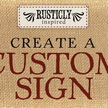 Custom Sign Personalized Sign Pallet Sign Rustic Vintage Shabby Chic Phrase Sign Inspirational Wood Sign