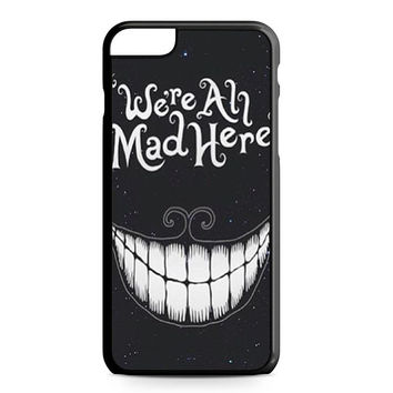 were ah mad here art iPhone 6 Plus Case