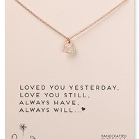 Dogeared Loved You Yesterday Necklace, 18""