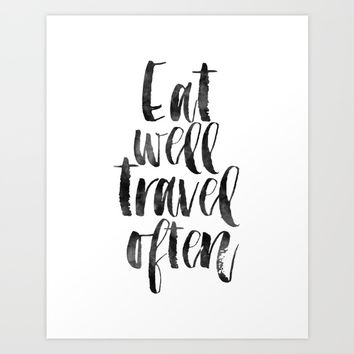 travel poster,travel gift,eat well travel often,kitchen decor,wall art,home decor,quote prints Art Print by Printable Aleks