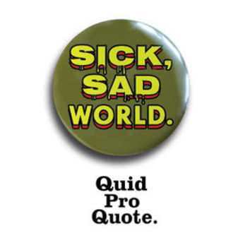 Daria - Sick, Sad World - pinback button