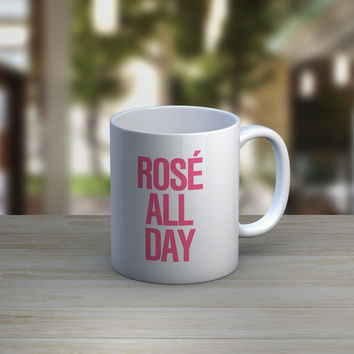 Rose All Day Coffee Tea Mug