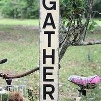 GATHER Vertical Wood Sign