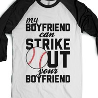 My Boyfriend Can Strike Out Your Boyfriend-White/Black T-Shirt
