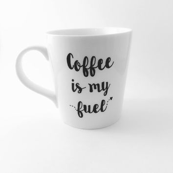Coffee is My Fuel Coffee Lover's Mug