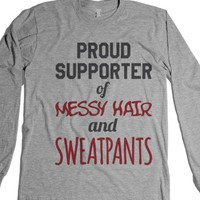 Proud Supporter Of Messy Hair And Sweatpants Long Sleeve T-shirt Id...