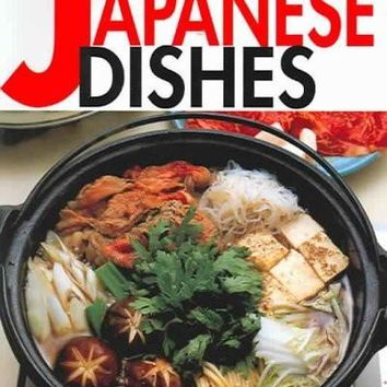 Favorite Japanese Dishes (Quick & Easy): Favorite Japanese Dishes