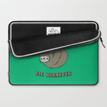Funny & Cute Sloth 'Live Slow Die Whenever' Cool Statement / Lazy Motto / Slogan Laptop Sleeve by Badbugs_art | Society6