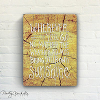 Bring Your Own Sunshine - Handscripted Inspration over photo - Slatted Plank Wood Sign