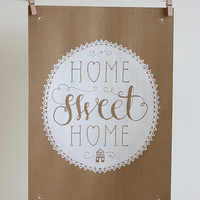 Hand pulled screenprint poster home sweet home by thelittlepress