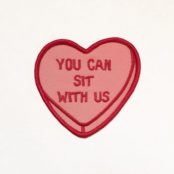 You Can Sit With Us candy heart iron on pink patch 3 inches for your denim jacket drawing illustration kindess girl power