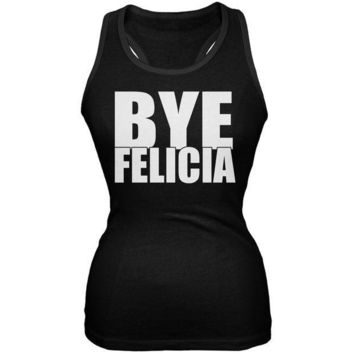 PEAPGQ9 Bye Felicia Black Juniors Soft Tank Top