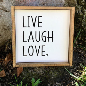 SC Live Laugh Love Sign