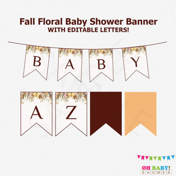 Fall Baby Shower Banner, Editable Baby Shower Banner, Autumn Floral Baby Shower Decor, Rustic Boho Baby Shower Decor A to Z, Printable, FF01