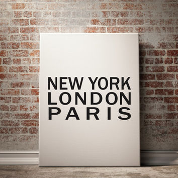 New York, London, Paris, Fashion Wall Art Typography Poster New York Poster Travel Poster New York Art Typography Wall Art PRINT AT HOME