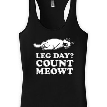 Funny Workout Tank Leg Day? Count Meowt Gifts For Cat Lovers American Apparel Racerback Tank Cat Gifts Kitten Tank Womens Tank WT-302