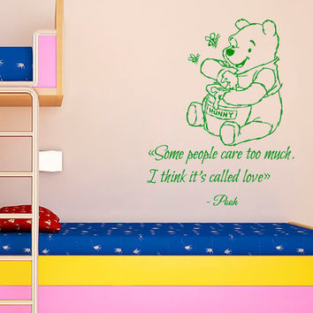 Winnie The Pooh Wall Decal Quote Some People Care Too Much Vinyl Stickers Home Bedroom Interior Design Baby Kids Nursery Decor Art KI35