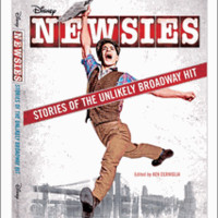 Newsies: Stories of the Unlikely Broadway Hit